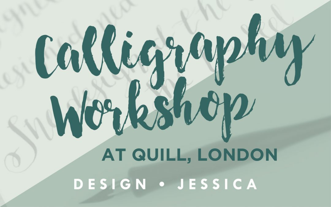 Calligraphy Workshop, at Quill London