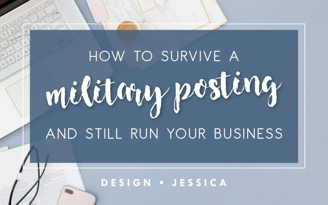 How to survive a military posting and still run your business